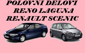 POLOVNI AUTO DELOVI RENO ŠABAC RENAULT LAGUNA SCENIC BEOGRAD