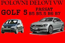 POLOVNI DELOVI VW PASSAT B5 B5.5 B6 B7 GOLF 4 5 NOVI SAD VOLKSWAGEN BEOGRAD
