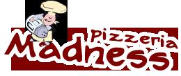 PIZZERIA MADNESS BEOGRAD