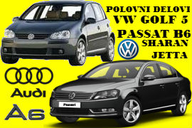 POLOVNI DELOVI VW GOLF 5 PASSAT B6 SHARAN JETTA AUDI A6 SOMBOR NOVI SAD BEOGRAD