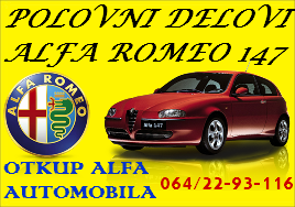 POLOVNI DELOVI ALFA ROMEO 147 FIAT PUNTO NOVI SAD BEOGRAD OTKUP AUTOMOBILA