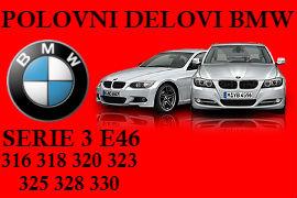 POLOVNI DELOVI BMW E46 316 318 320 330 ŠABAC RUMA NOVI SAD BEOGRAD